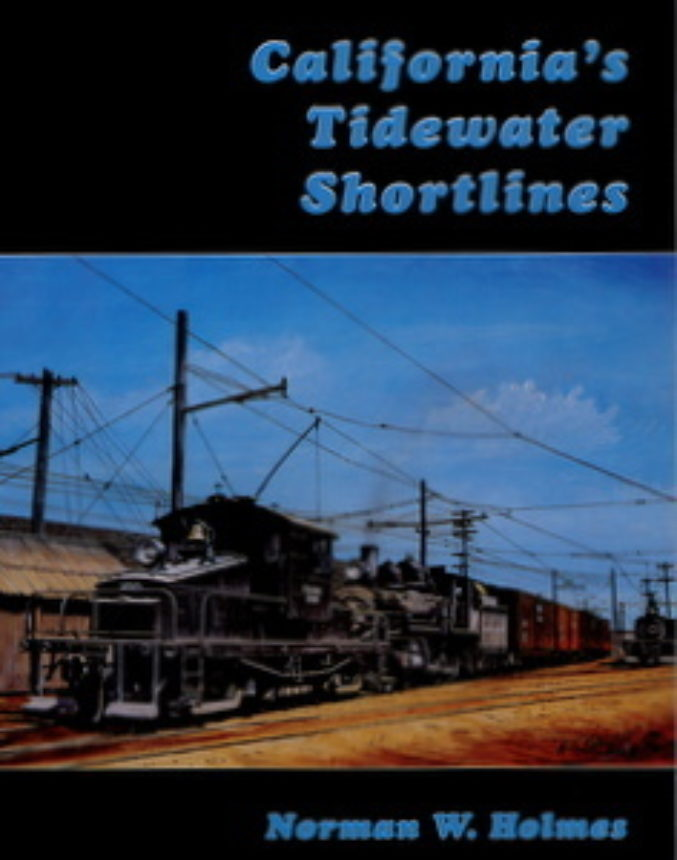 Californias Tidewater Shortline