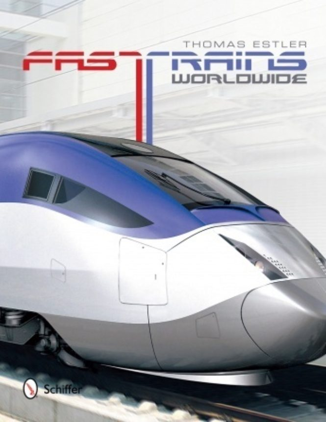 Fast Trains Worldwide