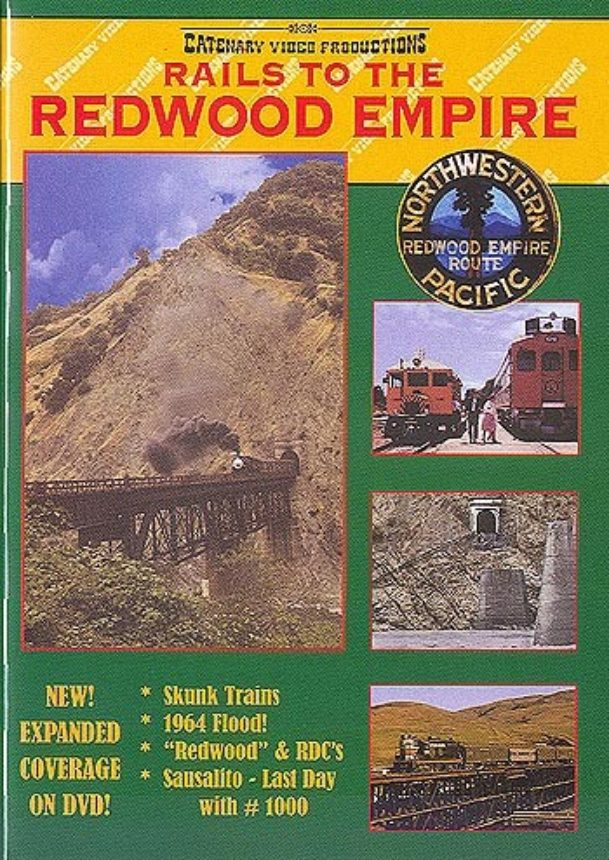 Rails To The Redwood Empire Dvd