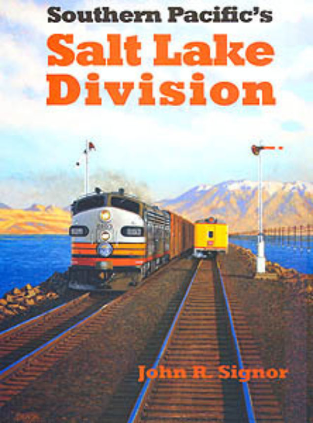 Southern Pacifics Salt Lake Division