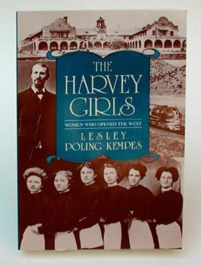 The Harvey Girls Women Who Opened The West