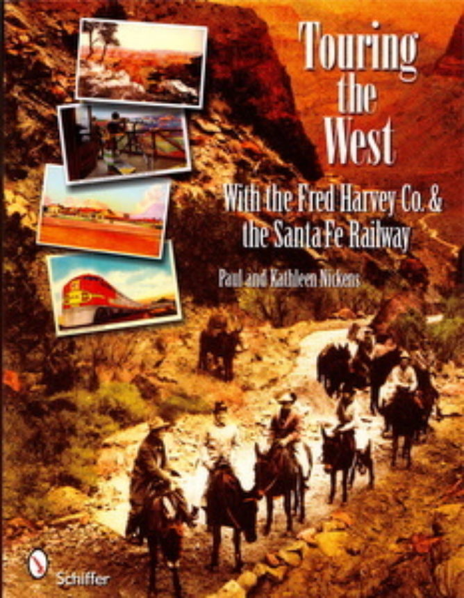 Touring The West Fred Harvey Co And The Santa Fe Railway