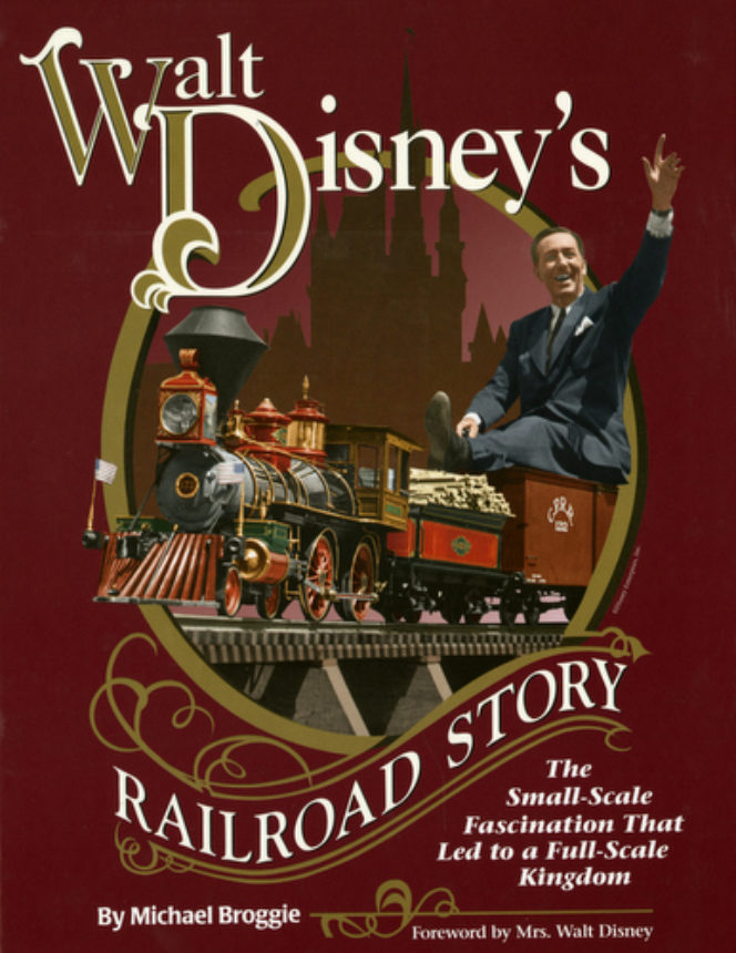 Walt Disneys Railroad Story